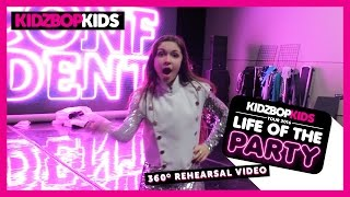 KIDZ BOP Kids – Life Of The Party Tour 360° Rehearsal Video