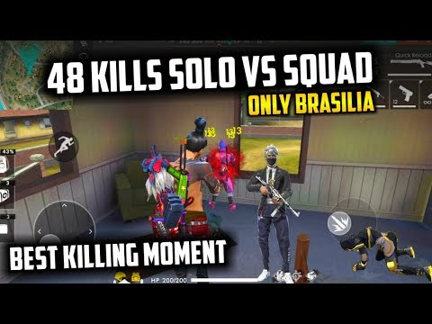 48 Kills in Solo vs Squad Only Brasilia Best Killing Moment - Garena Free Fire