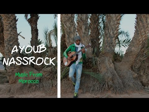 MUSIC FROM MOROCCO - AYOUB (NASSROCK)
