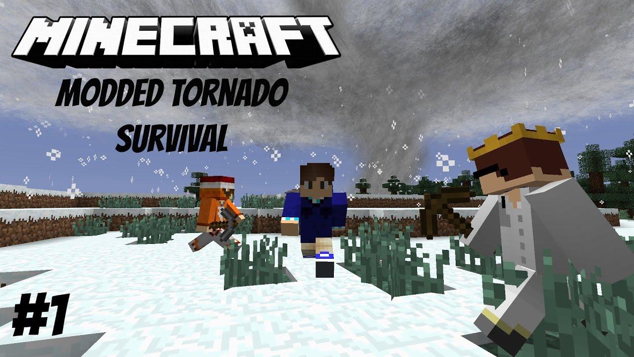 Minecraft Tornado Survival Multiplayer S1EP1 (Modded) YouTube