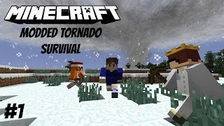 Minecraft Tornado Survival Multiplayer S1EP1 (Modded)