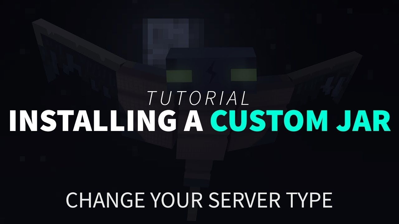How to Install a Custom JAR (Custom Server Type