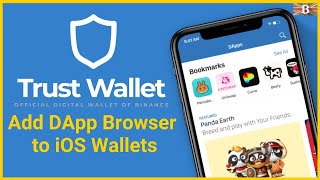 How To Add DApp Browser To Trust Wallet For Apple IOS Devices