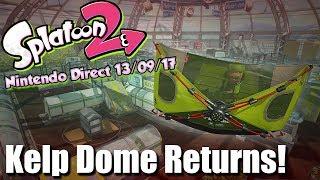 Splatoon 2 - 2 New Maps, Kelp Dome Returns + New Brella Weapon (Direct 13/09/17) thumbnail