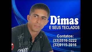 Dimas e Seus Teclados 2015 - 5 Faixas do NOVO CD