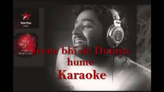 Jeene Bhi De Duniya Hume || Arijit Singh || Karaoke || Dil Sambhal Ja Zara || Full HD Video ||