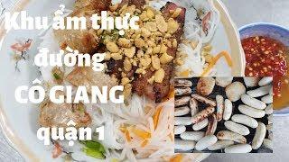 Tổng hợp CÁC MÓN NGON ở Khu ẩm thực đường CÔ GIANG, quận 1