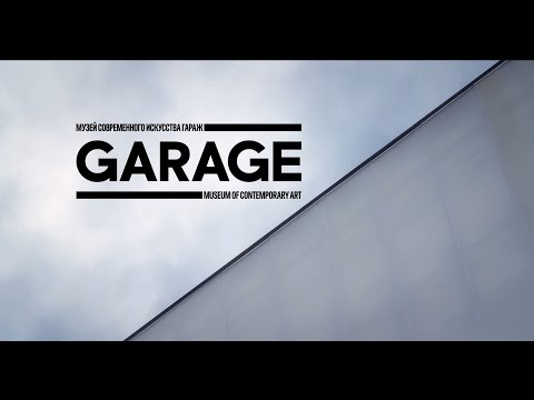 GARAGE MUSEUM OF CONTEMPORARY ART OPENS JUNE 12TH!
