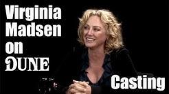 Virginia Madsen on Dune - Casting