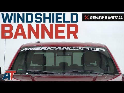 2009-2018 F150 American Muscle Graphics AmericanMuscle Windshield Banner Review & Install