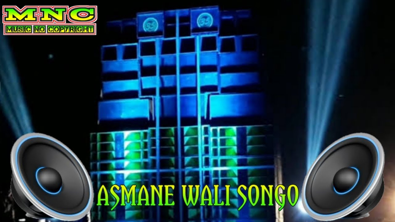 Download DJ ASMANE WALI SONGO (Slow Bass) [Copyright Free]