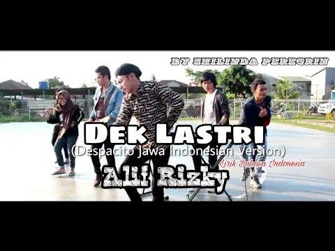 Dek Lastri Teks Lirik Video Bahasa Indonesia | Despacito ( Versi Jawa Indonesia ) - Alif Rizky