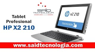 HP x2 210 Tablet o PC desmontable by Said Tecnologia Review