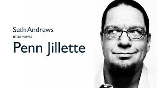 Seth Andrews interviews Penn Jillette