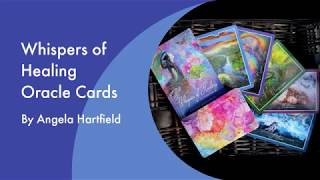 LOOKING THROUGH 'WHISPERS OF HEALING' ORACLE CARDS | Purely Therapeutic