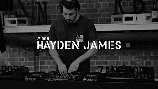 ZANEROBE Episode 9 :: HAYDEN JAMES