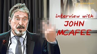 Interview with John McAfee | Cointelegraph