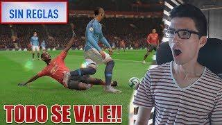 JUGANDO FIFA 19 SIN REGLAS!!! | NUEVO MODO DE JUEGO