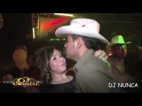 NORTENAS MIX 2012 DJ NUNCA (OK CORRAL VERSION)