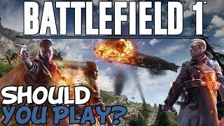 "Battlefield 1 ""The Best Multiplayer FPS Of 2016?"""