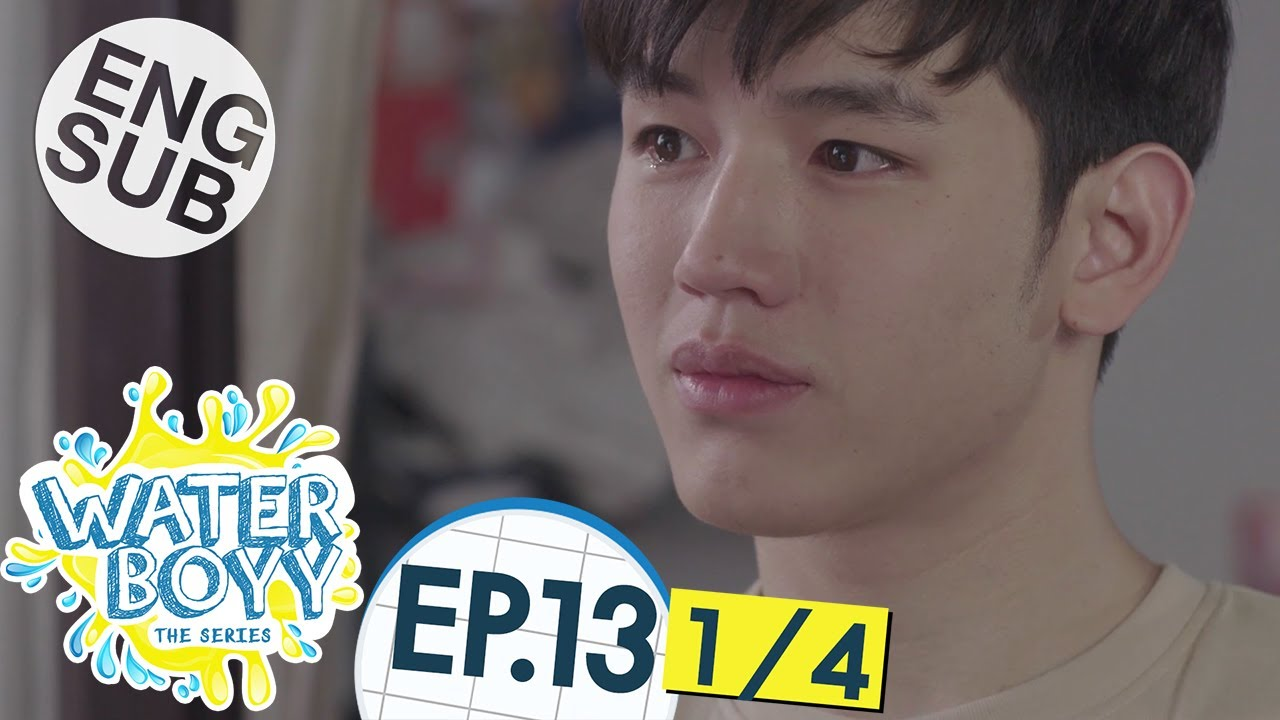 Download [Eng Sub] Waterboyy the Series | EP.13 [1/4]