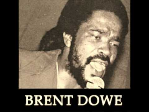 Brent Dowe - What Love Can Do