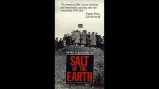 Соль Земли / Salt of the Earth - фильм классика американского кино