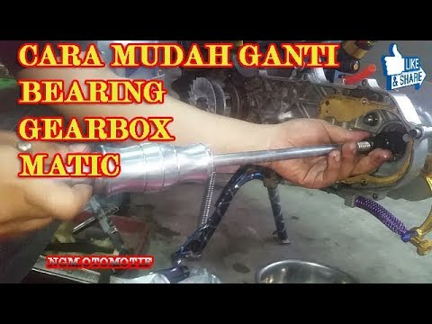 CARA GANTI BEARING GEAR BOX | How To remove and replace bearing gearbox all matic motorcycle