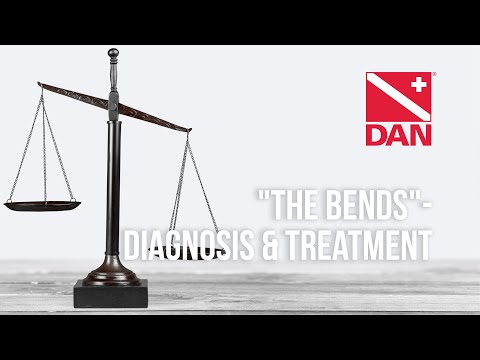 """The Bends"" - Diagnosis & Treatment"