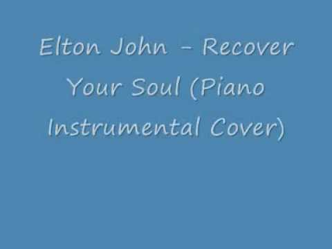 Elton John - Recover Your Soul (Piano Instrumental Cover)