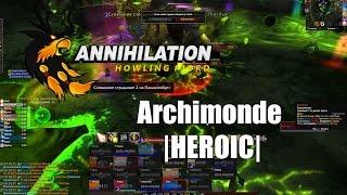 Archimonde (Heroic) | Архимонд (Героический) | Paladin Holy