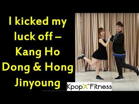 I kicked my luck off - KANG HO DONG & HONG JINYOUNG