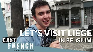 Super Easy French 9 - Let's visit Liege in Belgium