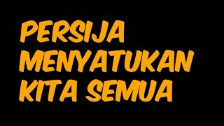 Persija Menyatukan Kita Semua (Video Lyric)