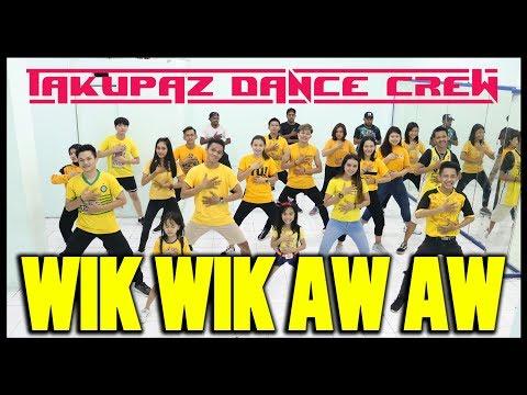 GOYANG WIK WIK WIK AH AH AH  Lagu Thailand - Choreography By Diego Takupaz
