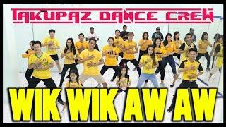 GOYANG WIK WIK WIK AH AH AH| Lagu Thailand - Choreography by Diego Takupaz