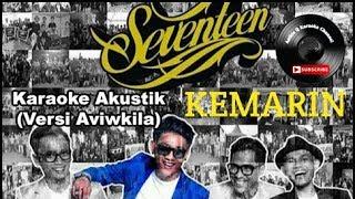 Gambar cover KEMARIN KARAOKE AKUSTIK (VERSI AVIWKILA) - SEVENTEEN