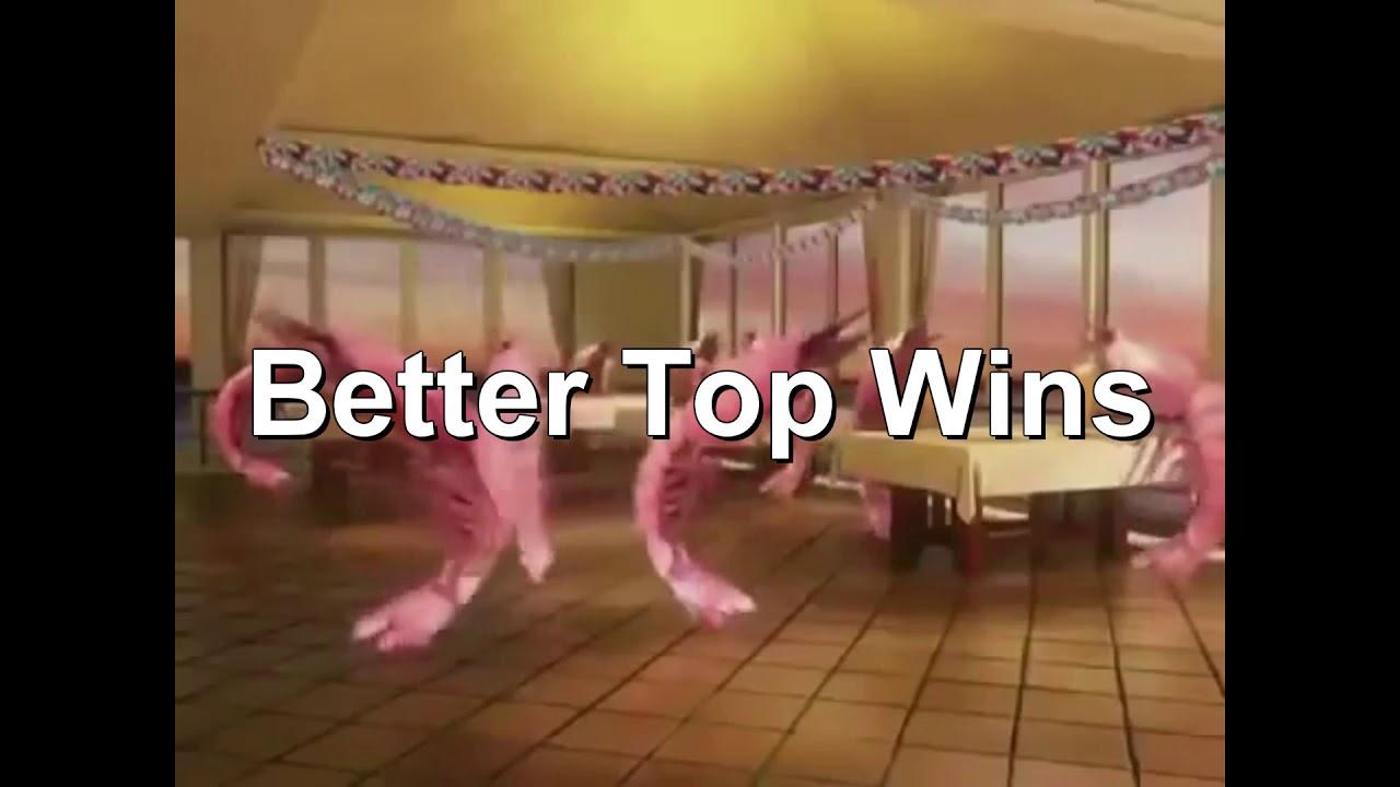 Better Top Wins