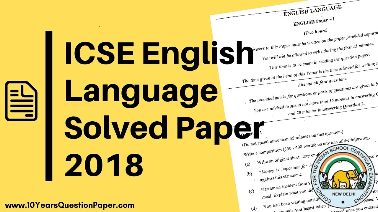 English Language Solved Question Paper for ICSE Class 10 - 2018