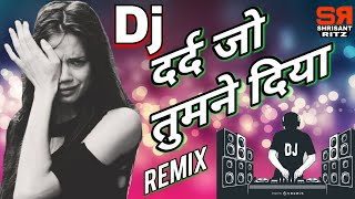 Dj Sad Mix | Shukriya Shukriya Dard Jo Tumne Diya | Bewafai Dj Song | Old Is Gold | ShrisantRitz |