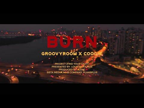 Burn (feat. Coogie) / GroovyRoom