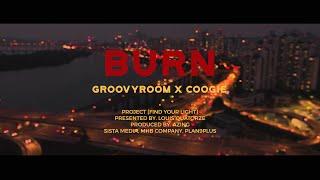 Burn (feat. Coogie) / GroovyRoom Video