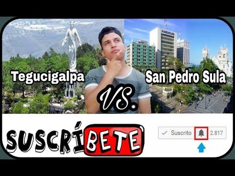 Tegucigalpa vs. San Pedro Sula (Diferencias) | Fernando Reyes