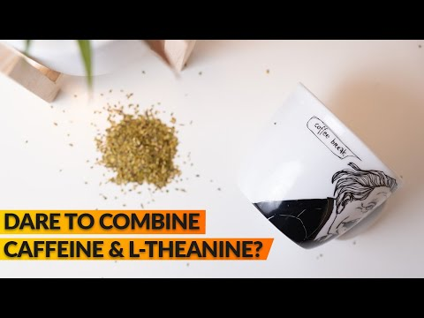 L-Theanine & Caffeine | Anxiety & Stress-Relief Benefits & Side Effects
