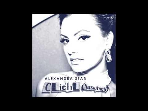 Alexandra Stan - Cliche (Hush Hush) [Radio Edit] (Audio) HD