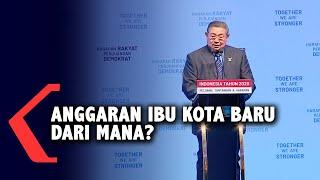 SBY Pertanyakan Anggaran Ibu Kota Baru