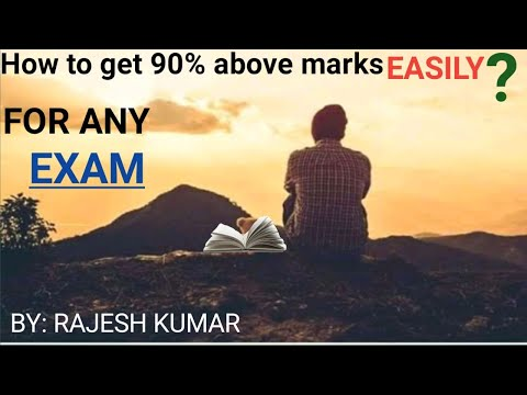 How to get 90% above marks easily  by rajesh kumar