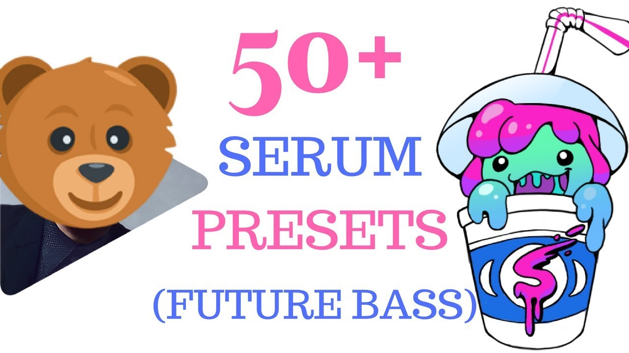 50+ FREE Serum Future Bass Presets Used By Slushii, San Holo, Martin Garrix!