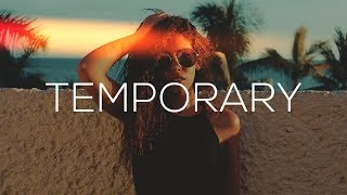 'temporary' - 2018 R&b/soul Mix
