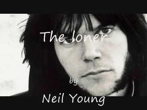 neil young the loner lyrics on clip youtube. Black Bedroom Furniture Sets. Home Design Ideas